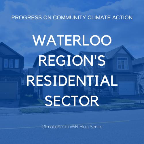 Waterloo Region's Residential Sector