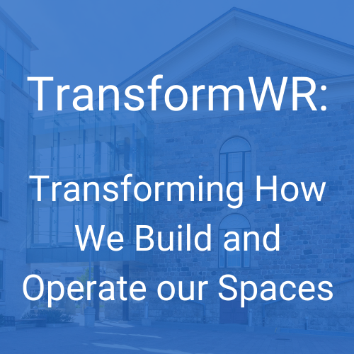 Transforming How We Build and Operate our Spaces
